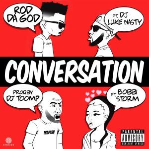 Album Conversation (feat. DJ Luke Nasty & Bobbi Storm) (Explicit) from Rod Da God