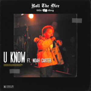 Album U Know from Noah Carter