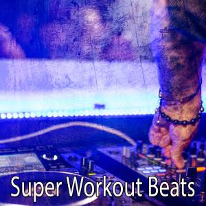 CDM Project的專輯Super Workout Beats