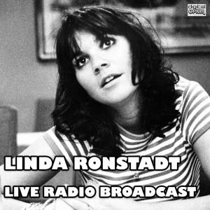 Linda Ronstadt的專輯Live Radio Broadcast