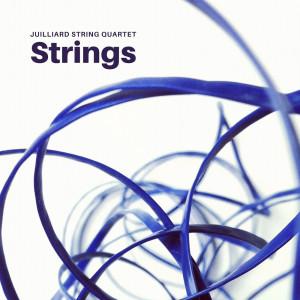 Album Julliard String Quartet - Strings from Juilliard String Quartet