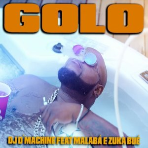 Album Malabá Golo from DJ D´Machine