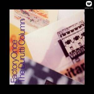 Album The Guitar And Other Machines from The Durutti Column