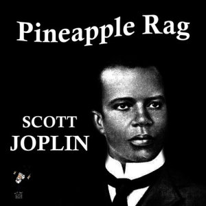 Album Pineapple Rag from Scott Joplin