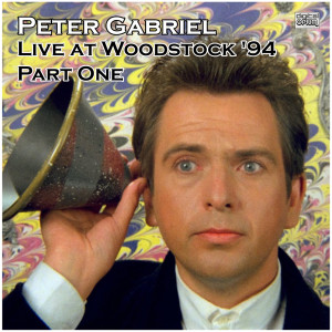 Peter Gabriel的專輯Live at Woodstock '94 Part One