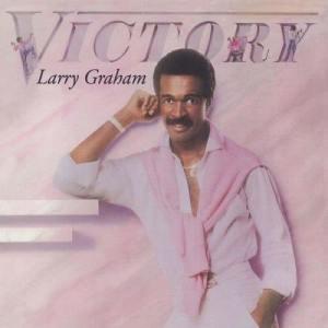 อัลบัม Victory ศิลปิน Larry Graham