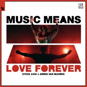 Armin Van Buuren的專輯Music Means Love Forever