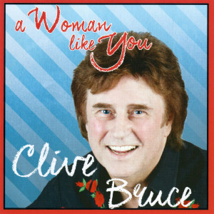 Album A Women Like You from Clive Bruce