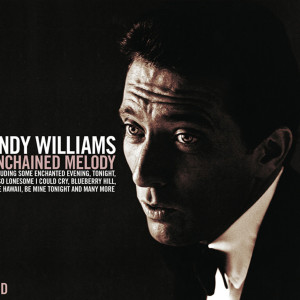 Album Unchained Melody from Andy Williams