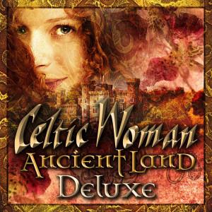 Celtic Woman的專輯Ancient Land