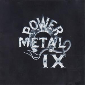 Power Metal IX dari Power Metal