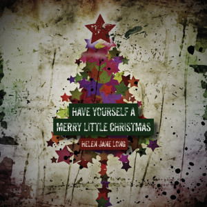 Helen Jane Long的專輯Have Yourself a Merry Little Christmas
