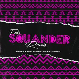 Album Squander (Remix) [feat. Niniola & Sayfar] from Mpura