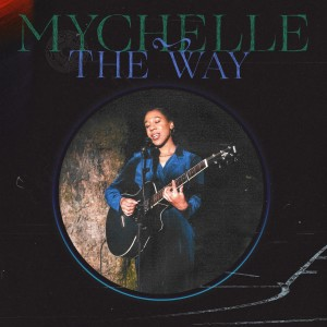 Album The Way from Mychelle