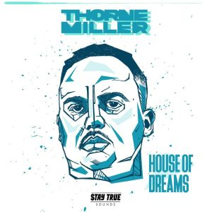 Album House Of Dreams from Thorne Miller