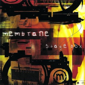 Album Stage Box EP from Membrane