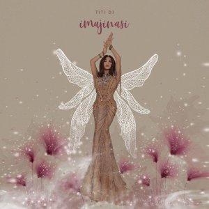 Imajinasi- Single dari Titi DJ