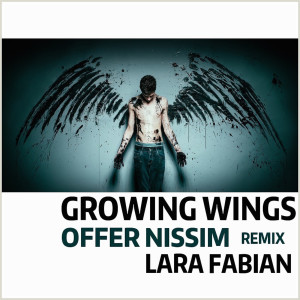 Growing Wings (Offer Nissim Remix) dari Lara Fabian