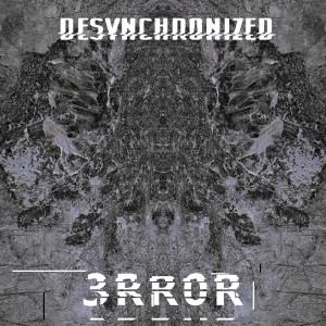 Album 3Rr0R from desynchronized