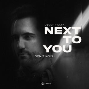 Album Next To You from Deniz Koyu