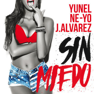 Yunel的專輯Sin Miedo