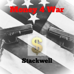 Album Money 4 War (Remix) from Stackwell