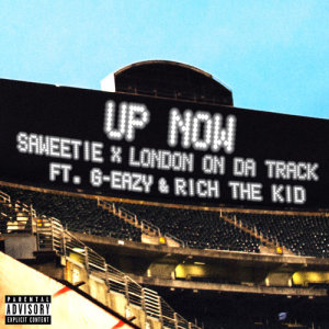 Album Up Now (feat. G-Eazy and Rich The Kid) from London On Da Track