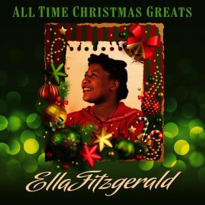 Ella Fitzgerald的專輯All Time Christmas Greats + Bonus Tracks