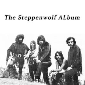 Album The Steppenwolf Album from Steppenwolf