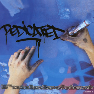 Album Dedicated EP from Funkdoobiest