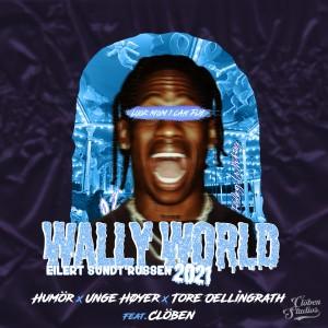 Album Wally World 2021 (Explicit) from Unge Høyer