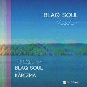 Album Vision (Blaq Soul & Karizma Mixes) from Blaq Soul