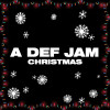 Various Artists Album A Def Jam Christmas Mp3 Download