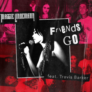 Listen to Friends Go (feat. Travis Barker) song with lyrics from Maggie Lindemann