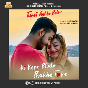 "Ki Kore Bhule Thakbo Toke (From ""Tumi Ashbe Bole"") - Single dari Jubin Nautiyal"