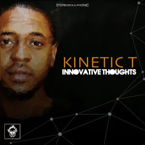 Album Innovative Thoughts from Kinetic T