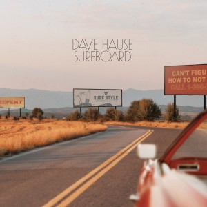 Album Surfboard from Dave Hause