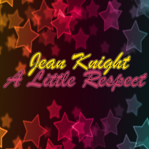 Album A Little Respect from Jean Knight