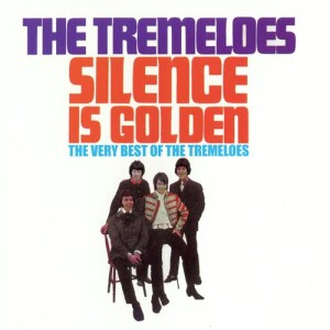 Album Silence Is Golden - The Very Best of The Tremeloes from The Tremeloes
