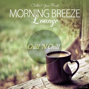 Album Morning Breeze Lounge (Chillout Your Mind) from Various Artists