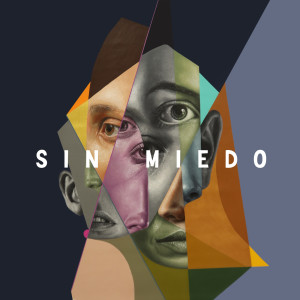 Album Sin miedo 2020 from Adexe & Nau