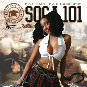 Album Soca 101 Vol.4 from Various Artists