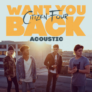 Album Want You Back from Citizen Four