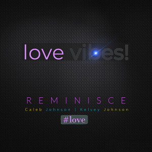 Album Love Vibes! from Reminisce