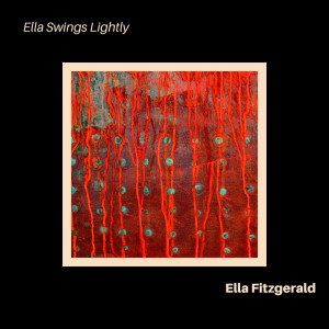 Ella Fitzgerald的專輯Ella Swings Lightly