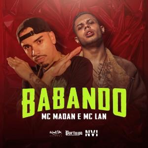 Album Babando (Explicit) from Mc Lan