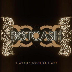 Album Haters Gonna Hate from BOTCASH