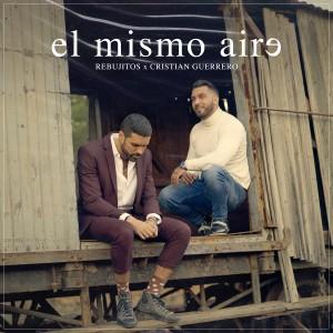 Album El Mismo Aire from Los Rebujitos