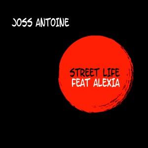 Album Street Life from Joss Antoine