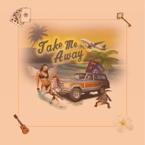 Album Take Me Away from Cisco Adler